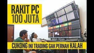 Rakit PC untuk Cukong Trader Forex